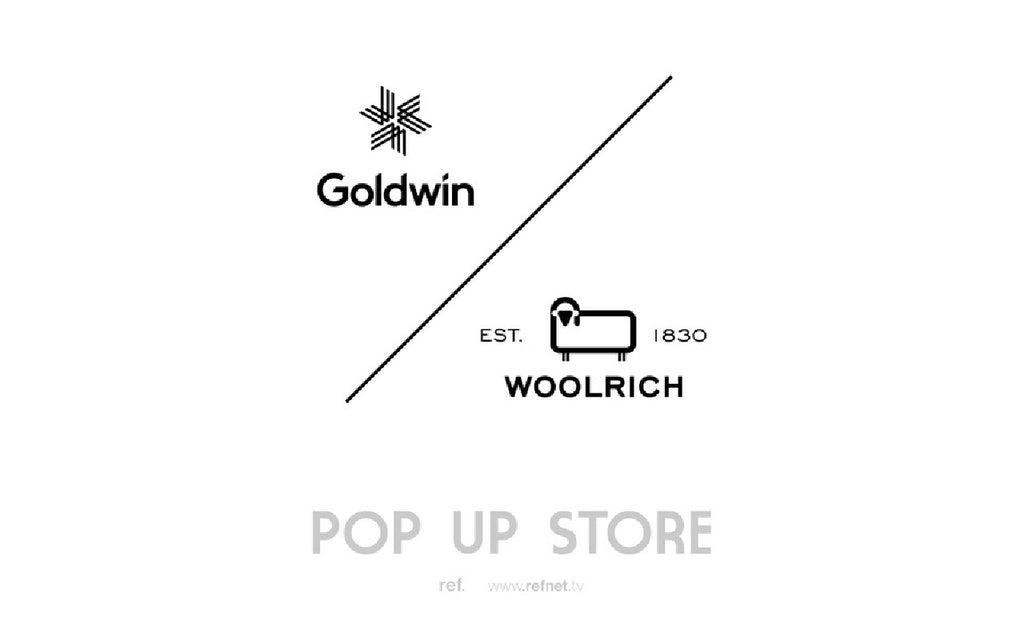 Goldwin + WOOLRICH POP UP STORE / 2020.11.21〜