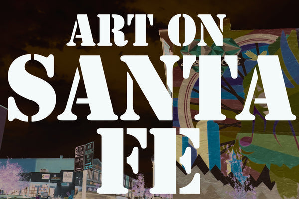 Art on Santa Fe Rebel Tours