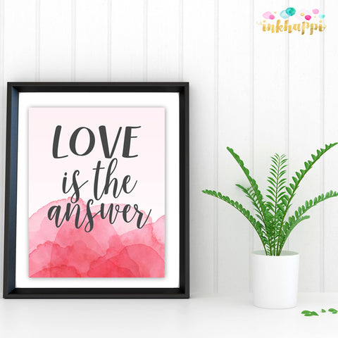Love is the Answer Print