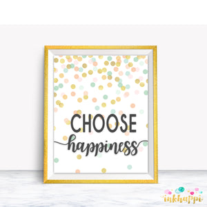 Choose Happiness Print