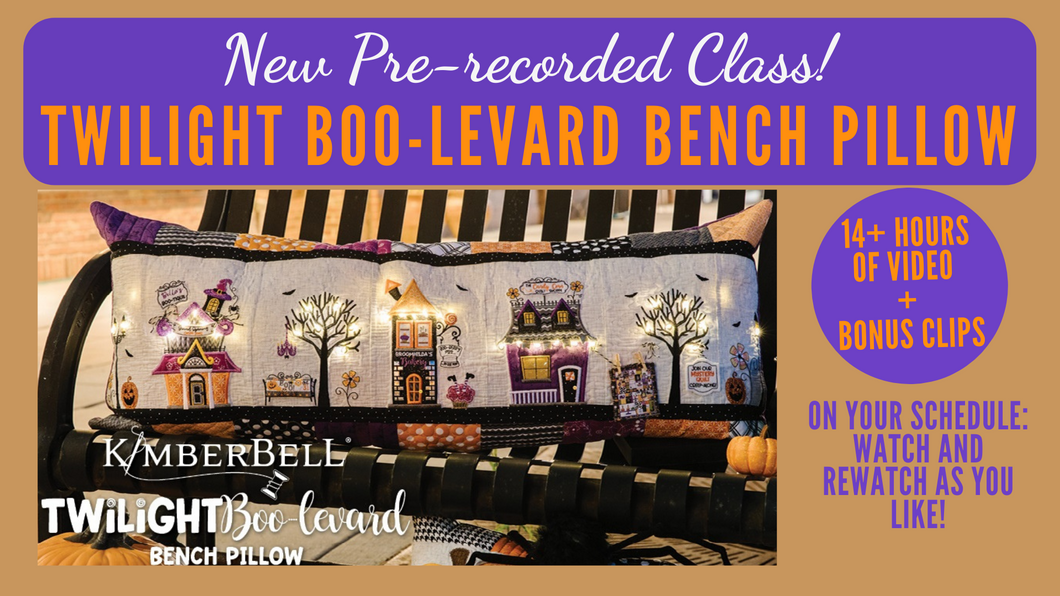 Pre-recorded Class: Kimberbell Twilight Boo-levard Bench Pillow (Includes Bonus Serger Pillow Construction)