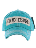Do Not Disturb Baseball Cap - Turquoise