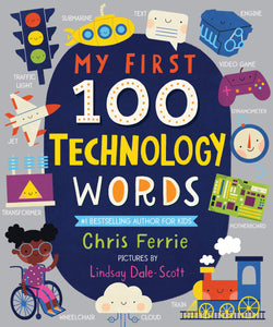 Sourcebooks My First 100 Technology Words (a STEM Board Book)