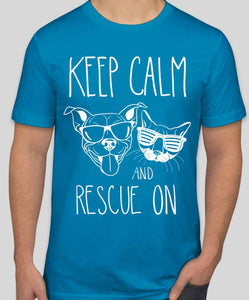 Keep Calm and Rescue On T-Shirt