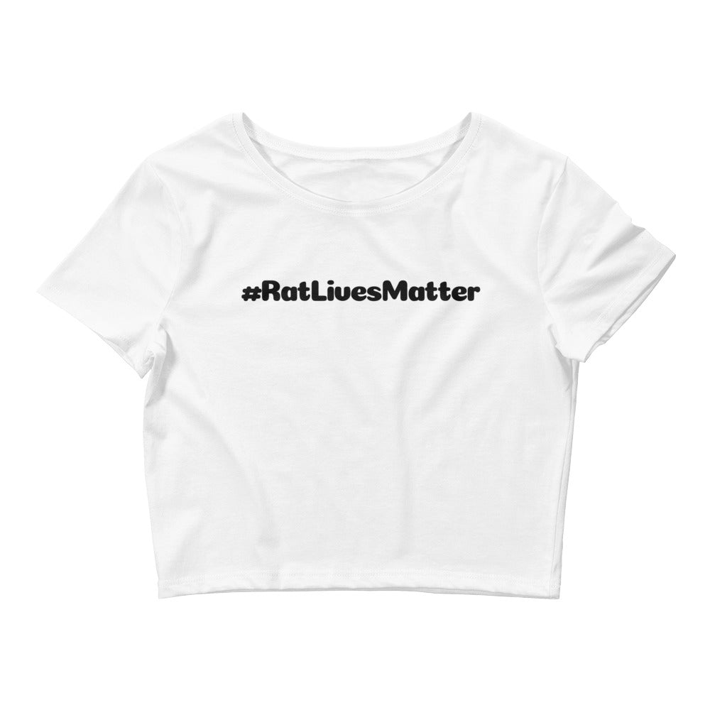 Rat Lives Matter Crop Top