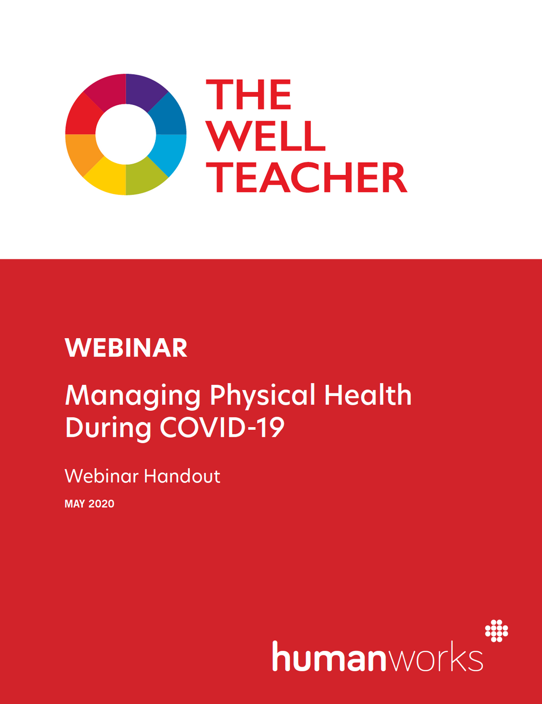 The Well Teacher Webinar Managing Physical Health During COVID-19 handout title page