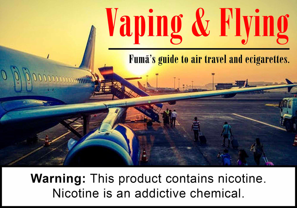 Vaping and Flying Dos and Don'ts
