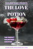 THE LOVE POTION: THE PERFECT VALENTINES COCKTAIL