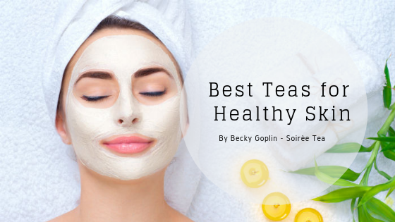Best Teas for Healthy Skin