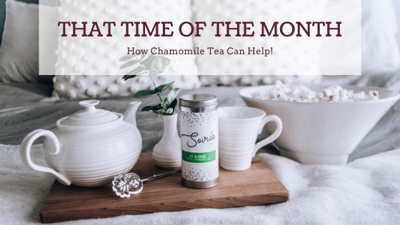How Chamomile can help with that time of the month.