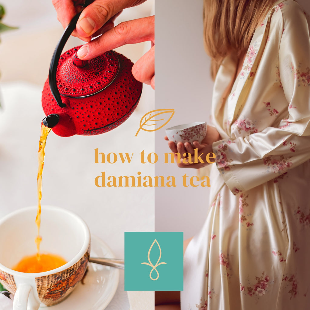 How to make Damiana Tea