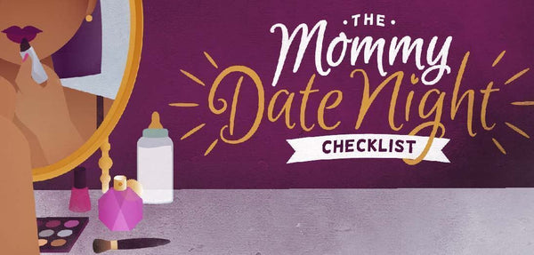 The Mommy Date Night Checklist