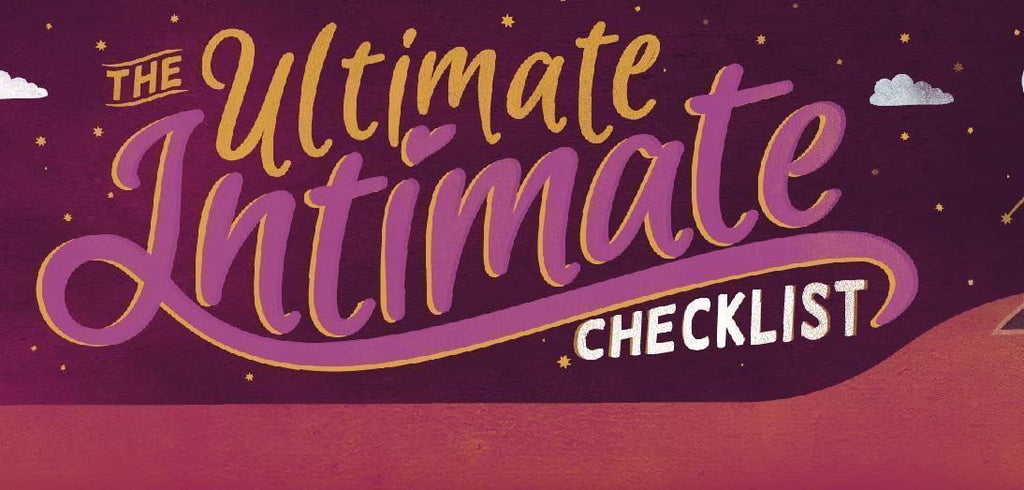 The Ultimate Intimate Checklist