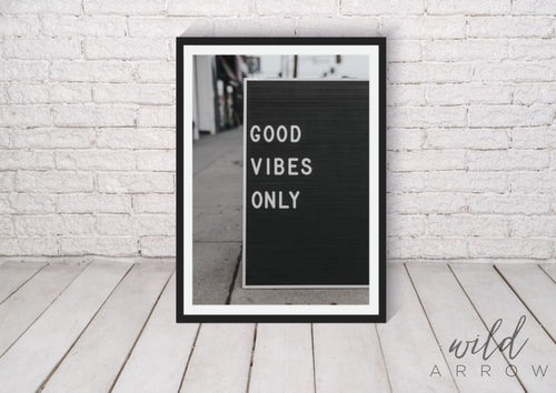Good Vibes Print A0 (84.1Cm X 118.9Cm) Photographic