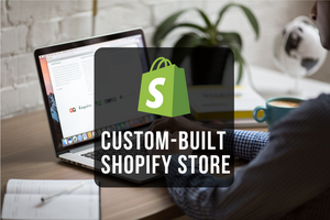 Custom-Built Shopify Store
