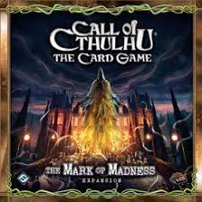 Call of Cthulahu The card Game The Mark of Madness Expansion