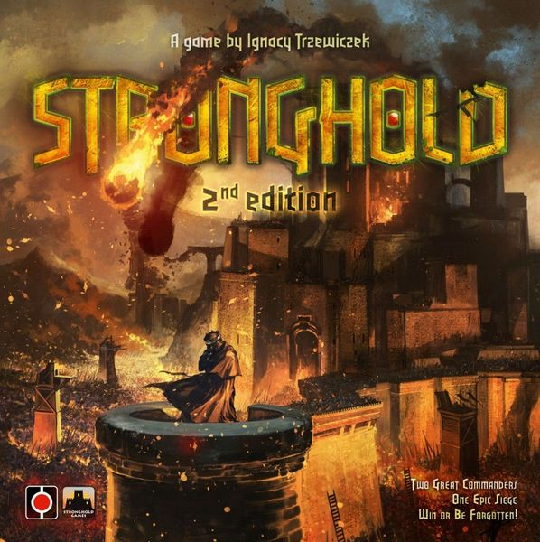 Stronghold: Second Edition