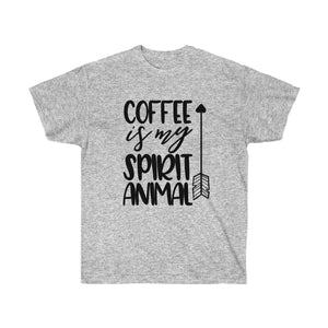 Coffee Is My Spirit Animal Unisex Ultra Cotton Tee - LDS
