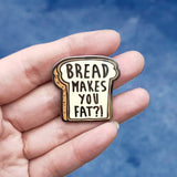 "Scott Pilgrim ""Bread Makes You Fat"" Hard Enamel Pin"