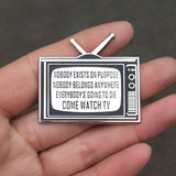"Rick And Morty ""Come Watch TV"" Hard Enamel Pin"