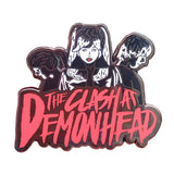 The Clash At Demonhead Hard Enamel Pin
