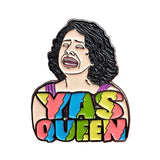 Yas Queen! Broad City Enamel Pin
