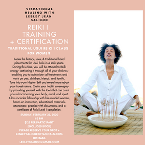 REIKI 1 TRAINING AND CERTIFICATION. IN PERSON WORKSHOP. Sunday February 23 2020. 1 PM