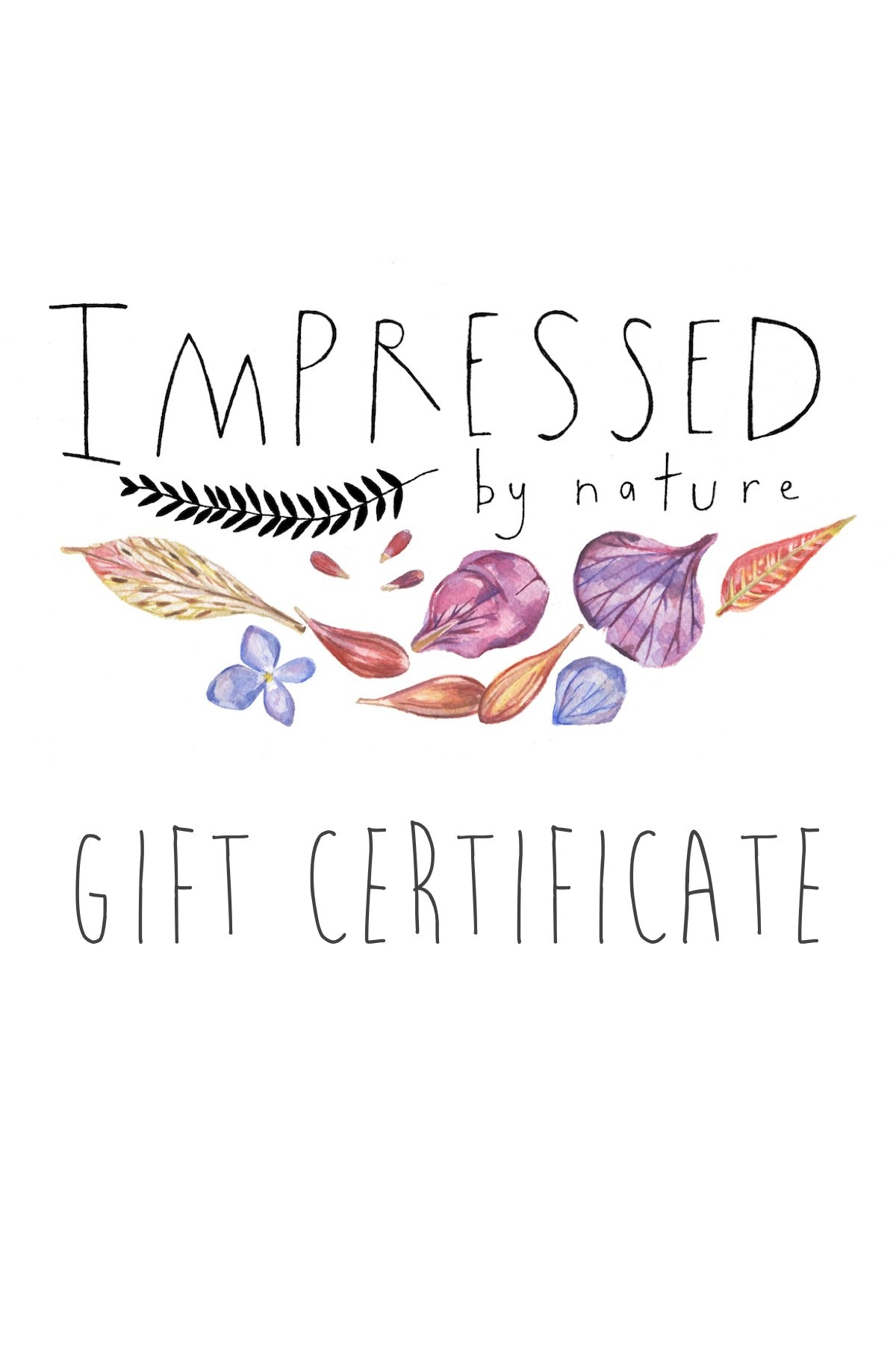 IMPRESSED by nature Gift Certificate