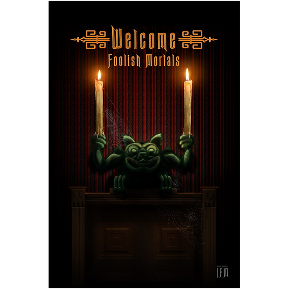 Welcome Foolish Mortals Canvas Posters
