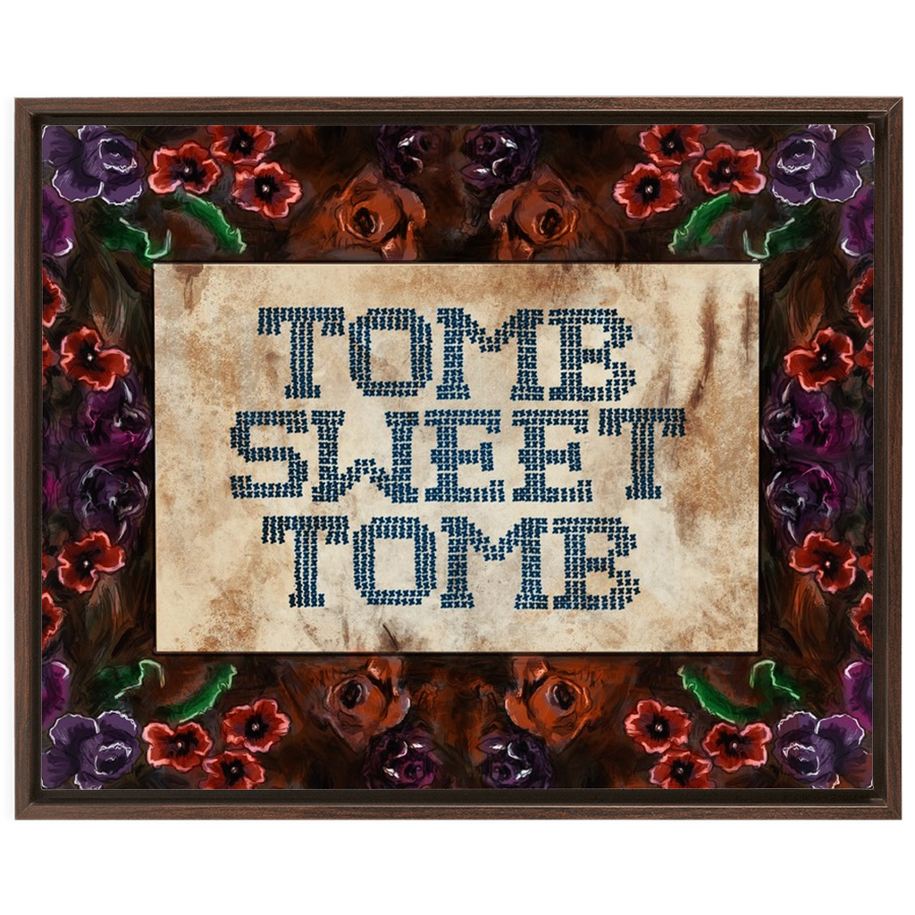 Tomb Sweet Tomb Framed Canvas Wraps