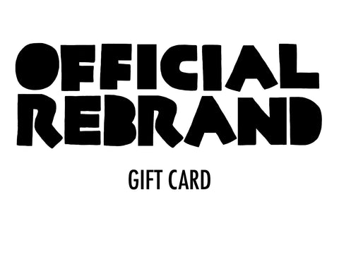 OFFICIAL REBRAND Gift Card