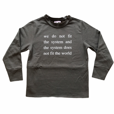 WE DON'T FIT THE SYSTEM mock-neck