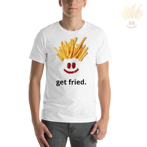 Get Fried Guy Tee (Unisex) S T-Shirts