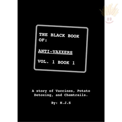 The Black Book Of Anti-Vaxxers Vol. 1 Books