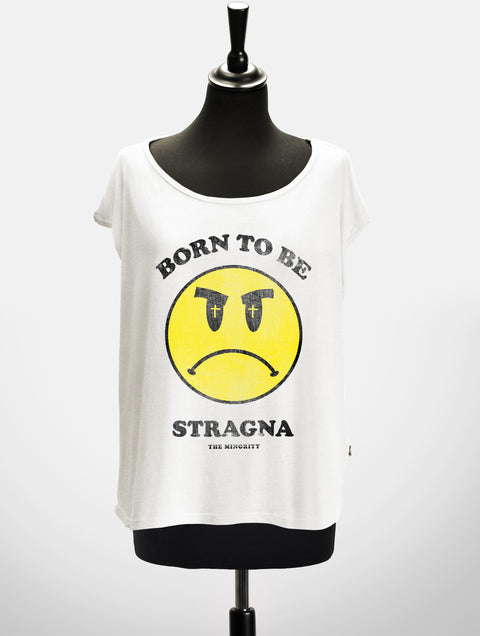 BORN TO BE STRAGNA