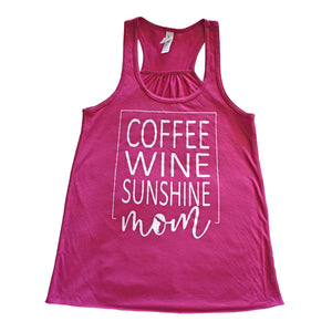 Coffee Wine Sunshine Mom Tank Fuchsia