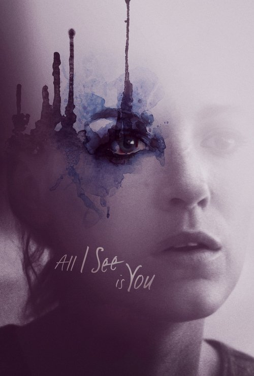 All I See Is You (HD iTunes / VUDU)