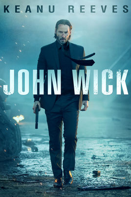 John Wick (4K iTunes or HD Vudu)