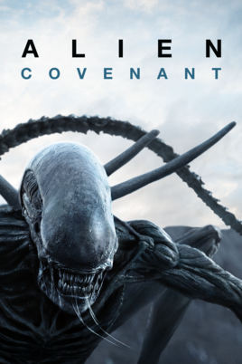 Alien : Covenant (4K iTunes or 4K/HD Vudu)