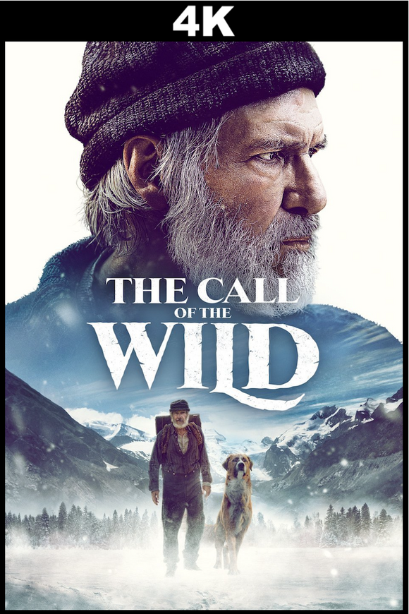 The Call of the Wild (4K iTunes / 4K VUDU)