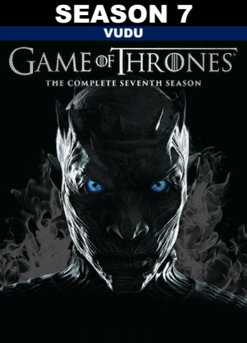 Game of Thrones : Season 7 (HD Vudu)