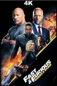 Fast & Furious Presents: Hobbs & Shaw (4K iTunes / 4K VUDU)