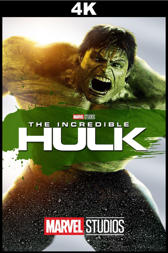 The Incredible Hulk (4K iTunes / 4K VUDU)