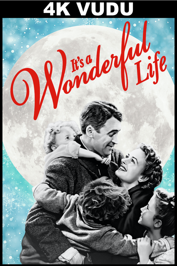 It's a Wonderful Life (4K Vudu)