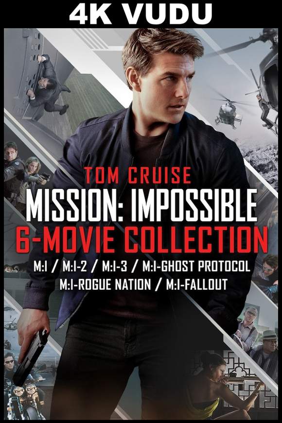 Mission: Impossible 6 Movie Collection (4K Vudu)