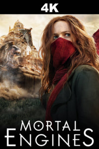 Mortal Engines (4K iTunes / 4K Vudu)