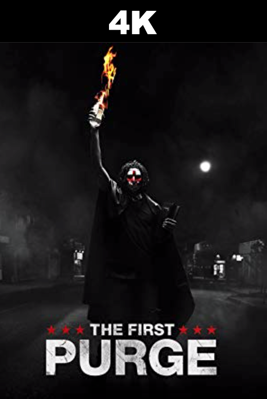 First Purge, The (4K iTunes / 4K Vudu)
