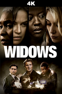 Widows (4K iTunes / 4K Vudu)