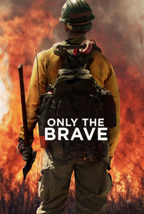 Only The Brave (HD iTunes / VUDU)