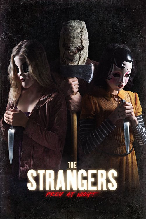 Strangers: Prey at Night (HD iTunes or HD Vudu)